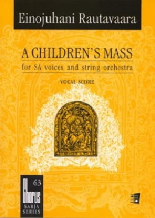Einojuhani Rautavaara - A Children's Mass Or Lapsimessu Opus 71. Single Choir - Partition - di-arezzo.com