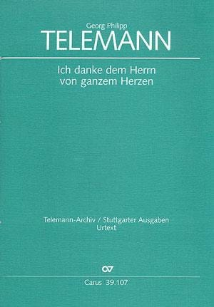 Ich Danke Dem Herrn Von Ganzem Herzen Tvwv 7-10. Conducteur - laflutedepan.com