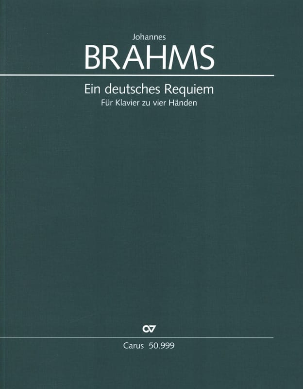 BRAHMS - Ein Deutsches Requiem Opus 45. 4 manos - Partition - di-arezzo.es