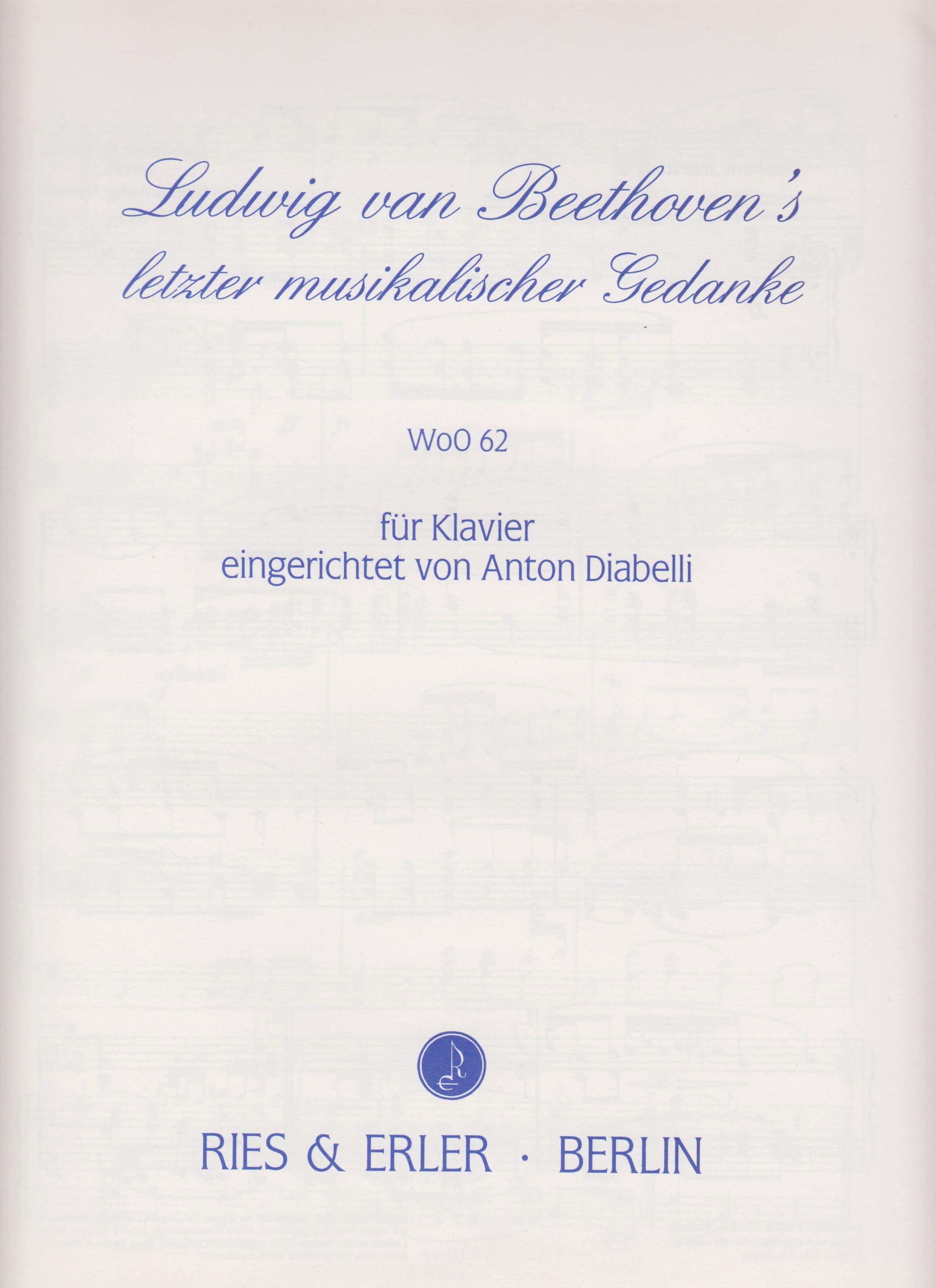 Beethoven's Letzter Musikalischer Gedanke WoO 62 - laflutedepan.com