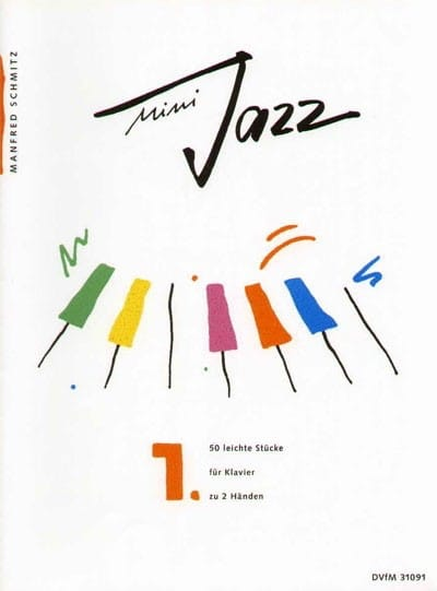 Mini Jazz. Band 1 - Manfred Schmitz - Partition - laflutedepan.com