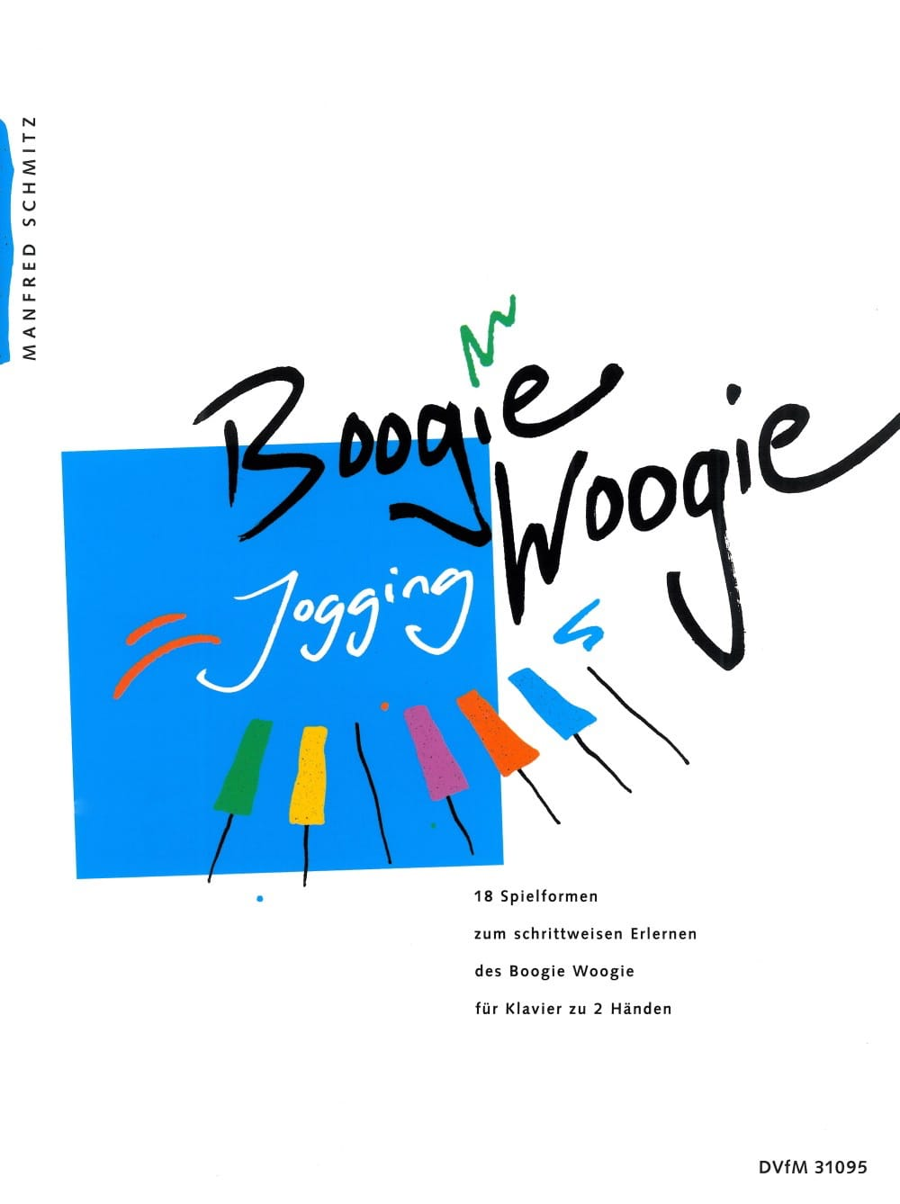 Manfred Schmitz - Boogie Woogie Jogging - Partition - di-arezzo.com