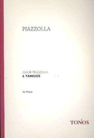 Astor Piazzolla - 6 Tangos - Partition - di-arezzo.co.uk