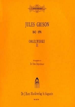 Orgelwerke Volume 2 - Jules Grison - Partition - laflutedepan.com