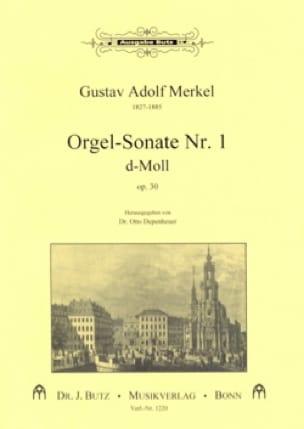 Sonate Nr. 1 D-Moll Op. 30 - Gustav Merkel - laflutedepan.com
