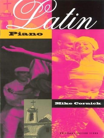 Mike Cornick - Latin Piano - Partition - di-arezzo.co.uk