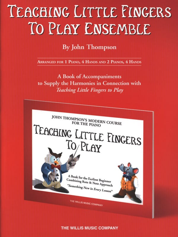 John Thompson - Teaching Little Fingers To Play Together - Partition - di-arezzo.co.uk