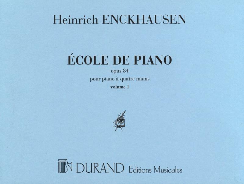 Heinrich Enckhausen - Piano School 4 Hands Opus 84 - Volume 1 - Partition - di-arezzo.com