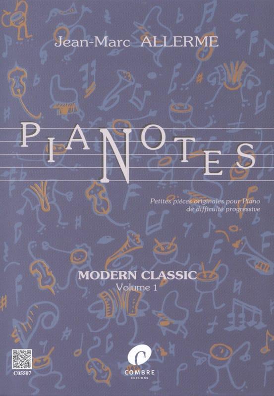 Jean-Marc Allerme - Pianotes Modern Classic Volume 1 - Partition - di-arezzo.com