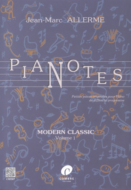 Jean-Marc Allerme - Pianotes Modern Classic Volume 1 - Partition - di-arezzo.fr