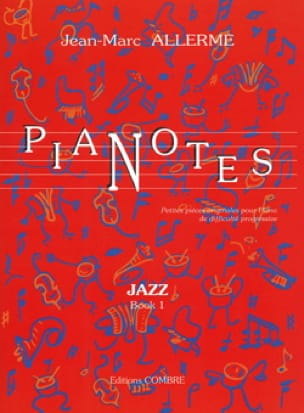 Jean-Marc Allerme - Jazz Pianotes Volume 1 - Partition - di-arezzo.co.uk