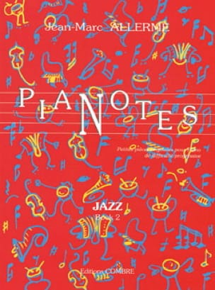 Jean-Marc Allerme - Jazz Pianotes Volume 2 - Partition - di-arezzo.co.uk