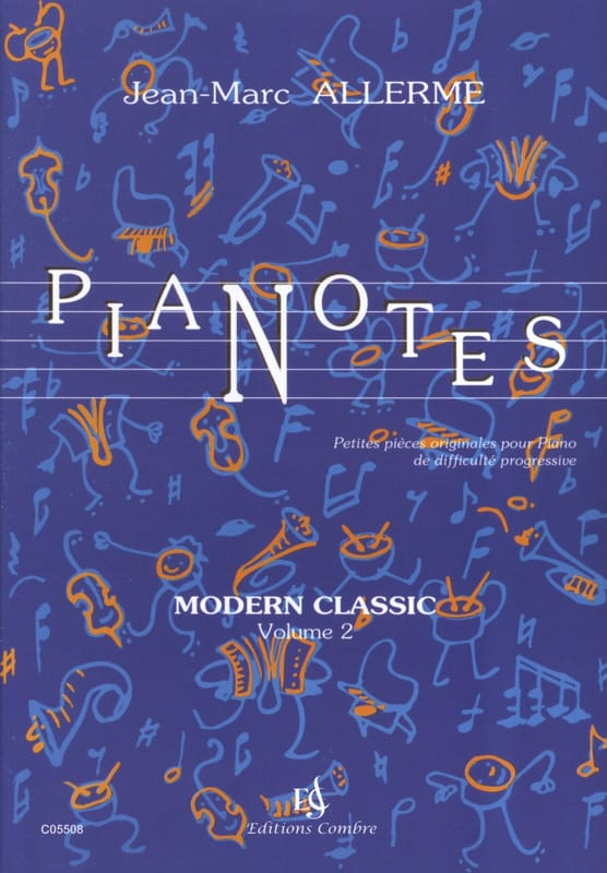 Jean-Marc Allerme - Pianotes Modern Classic Volume 2 - Partition - di-arezzo.fr