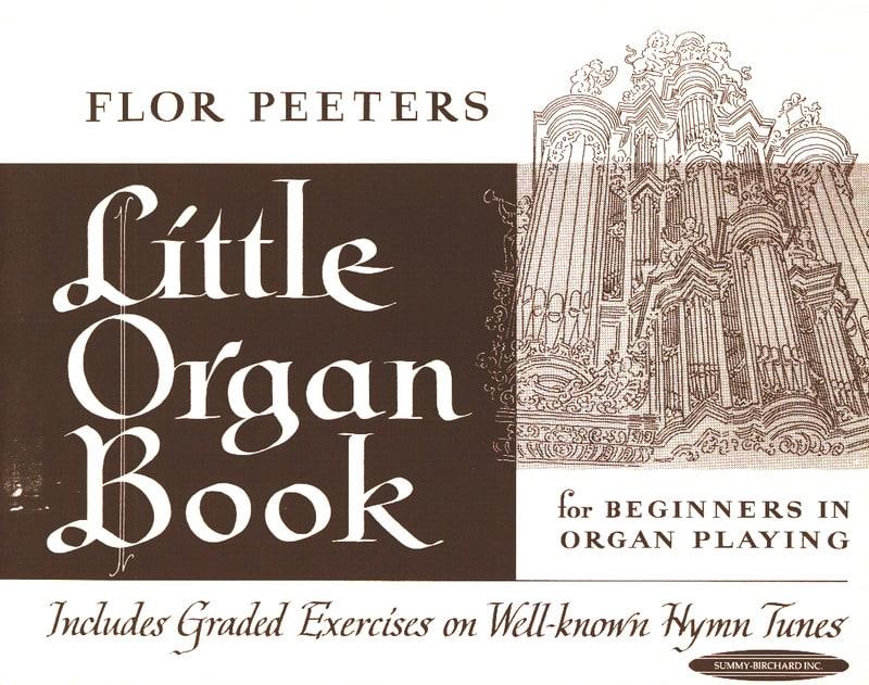 Little Organ Book - Flor Peeters - Partition - laflutedepan.com