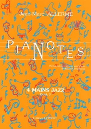 Jean-Marc Allerme - Pianotes 4 Hands Jazz Volume 3 - Partition - di-arezzo.com