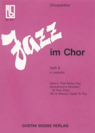Jazz Im Chor Volume 8 - Partition - Chœur - laflutedepan.com
