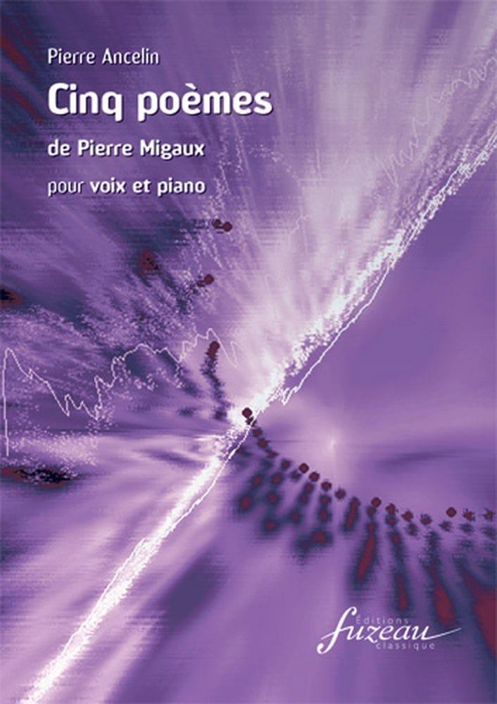 5 Poèmes - Pierre Ancelin - Partition - Mélodies - laflutedepan.com