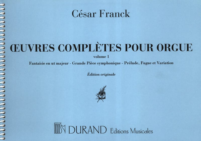 César Franck - Complete Works for Organ - Volume 1 - Partition - di-arezzo.co.uk