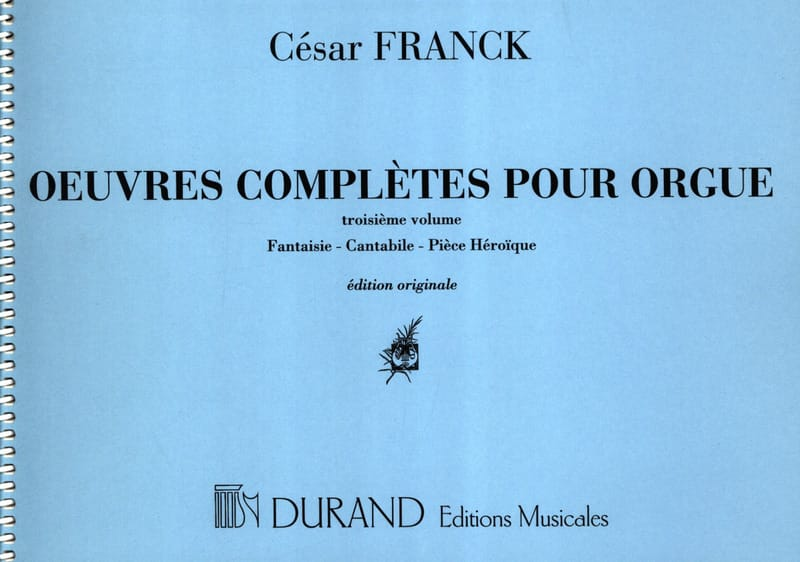 César Franck - Complete Works for Organ - Volume 3 - Partition - di-arezzo.co.uk