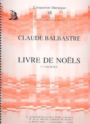 Livre de Noëls Volume 1 - Claude-Bénigne Balbastre - laflutedepan.com
