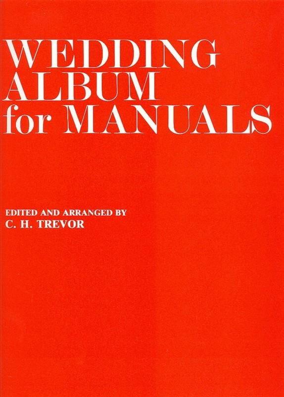 Wedding Album For Manuals - Partition - Orgue - laflutedepan.com