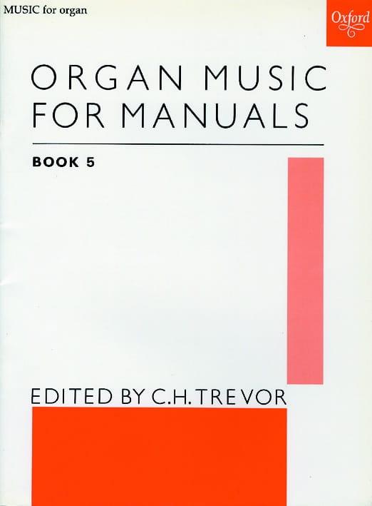 Organ Music For Manuals Vol 5 - Partition - laflutedepan.com