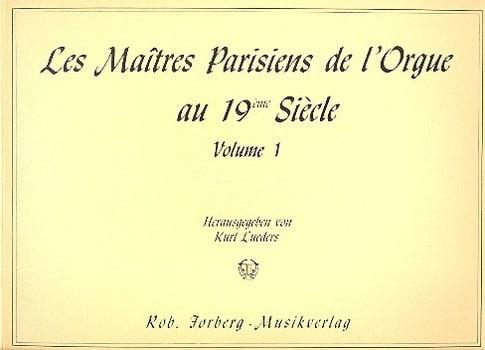 Les Maîtres Parisiens de L'orgue Volume 1 - laflutedepan.com