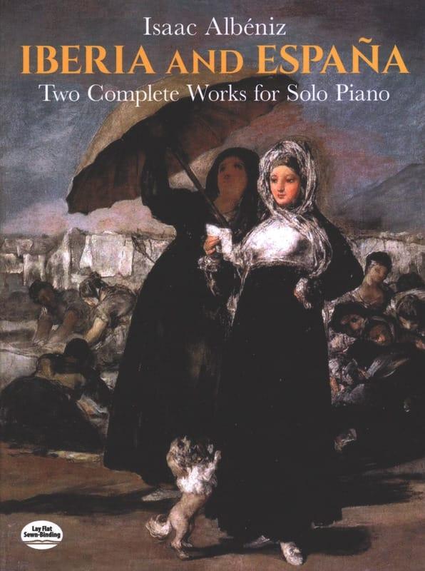 Isaac Albeniz - Iberia and España - Partition - di-arezzo.fr