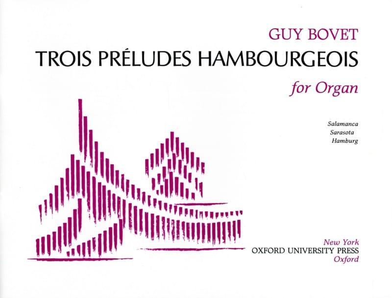 3 Préludes Hambourgeois - Guy Bovet - Partition - laflutedepan.com