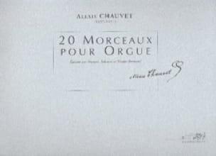 20 Morceaux pour Orgue - Alexis Chauvet - Partition - laflutedepan.com