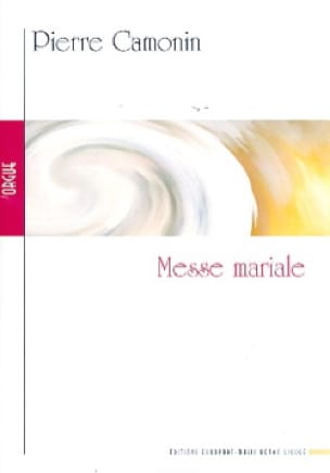 Messe Mariale - Pierre Camonin - Partition - Orgue - laflutedepan.com