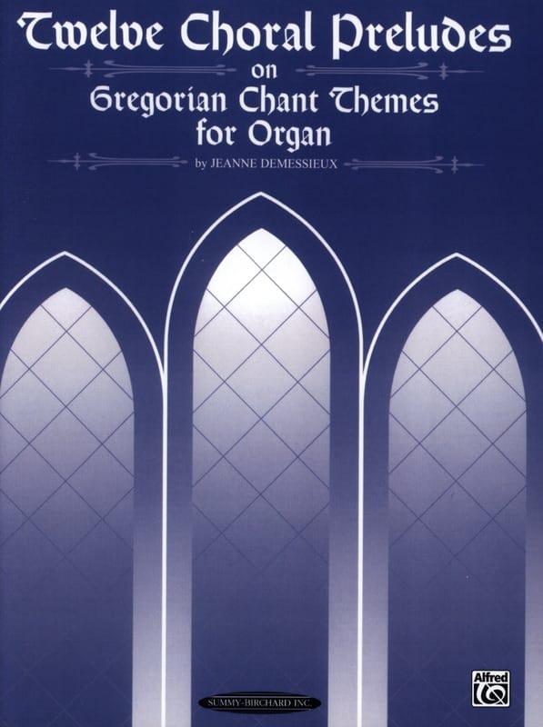 12 Chorals Préludes - Jeanne Demessieux - Partition - laflutedepan.com
