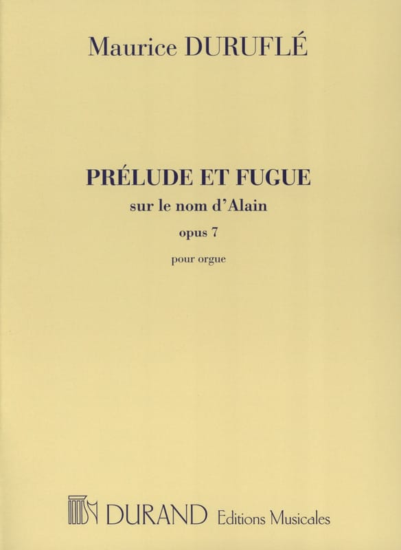 Maurice Duruflé - Prelude and Fugue Opus 7 on the Name of Alain - Partition - di-arezzo.co.uk