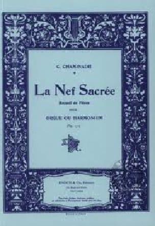 La Nef Sacrée Opus 171 - Cécile Chaminade - laflutedepan.com