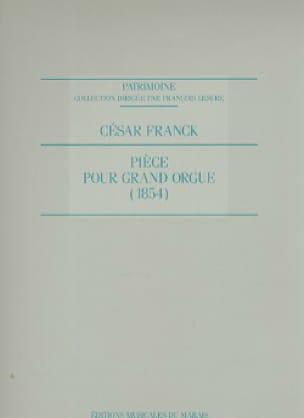 Pièce Pour Grand Orgue 1854 - FRANCK - Partition - laflutedepan.com