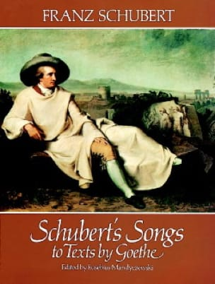 SCHUBERT - Lieder About Goethe Texts - Partition - di-arezzo.co.uk