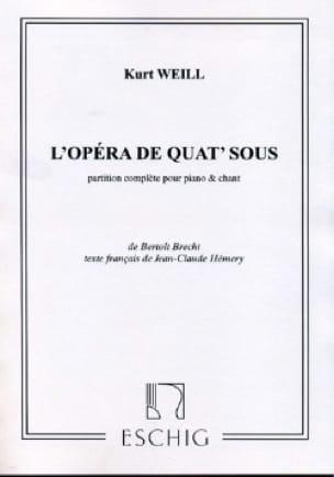 Kurt Weill - Opéra de Quat' Sous - Partition - di-arezzo.fr