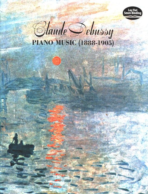 Piano Music 1888-1905 - DEBUSSY - Partition - Piano - laflutedepan.com