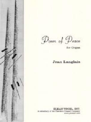 Poem of Peace - Jean Langlais - Partition - Orgue - laflutedepan.com