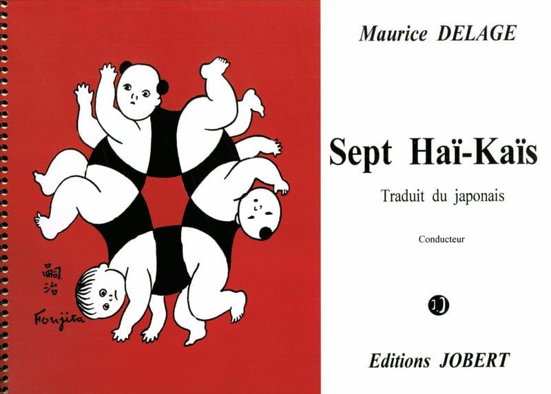 7 Haï-Kaïs. Chant piano - Maurice Delage - laflutedepan.com