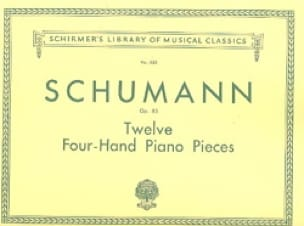 SCHUMANN - 12 Pieces Opus 85. 4 Hands - Partition - di-arezzo.co.uk