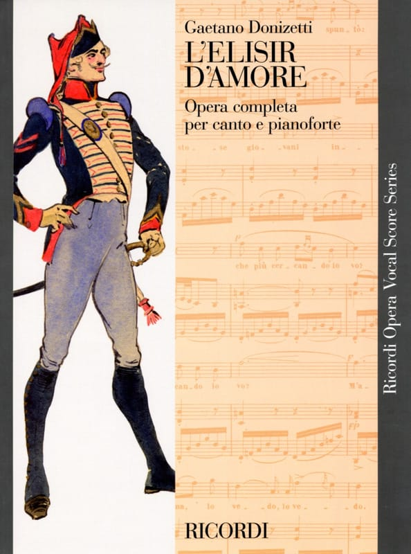Gaetano Donizetti - The Elisir D'amore - Partition - di-arezzo.co.uk