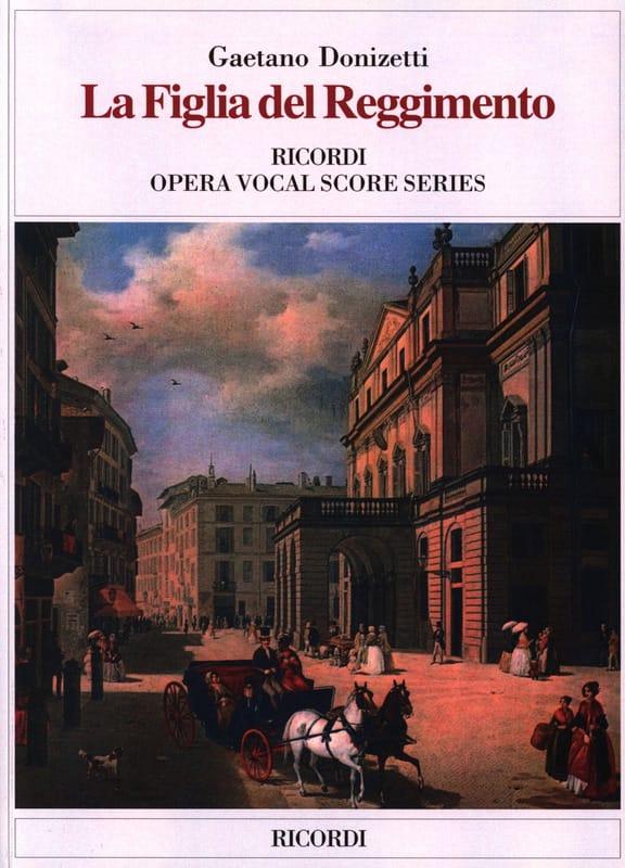Gaetano Donizetti - La Figlia Del Regimento - Partition - di-arezzo.es