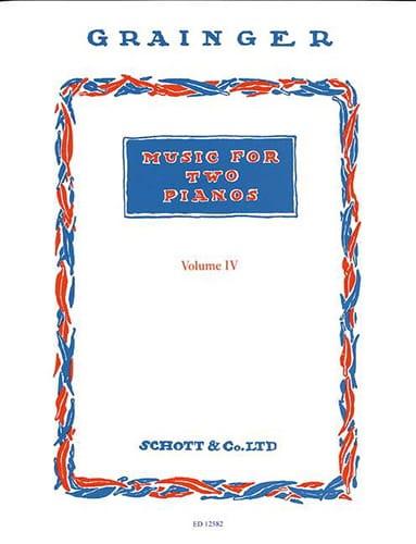 Music For 2 Pianos - Vol 4 - Grainger - Partition - laflutedepan.com