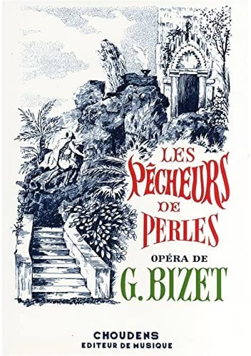 BIZET - The Pearl Fishers - Partition - di-arezzo.co.uk