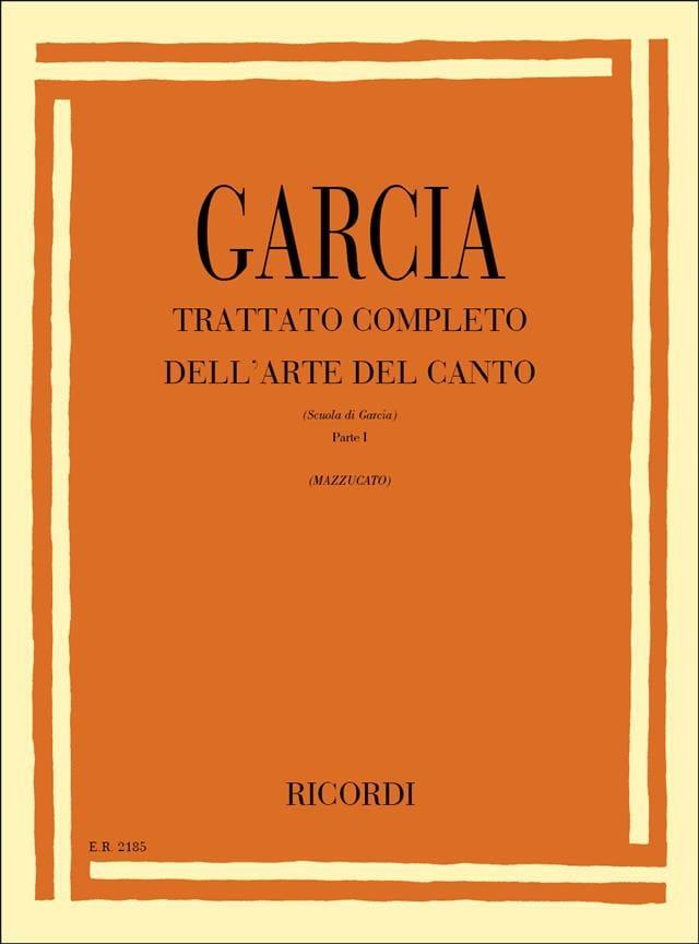 Traité De L'art Complet Du Chant - (Figlio) Garcia - laflutedepan.com