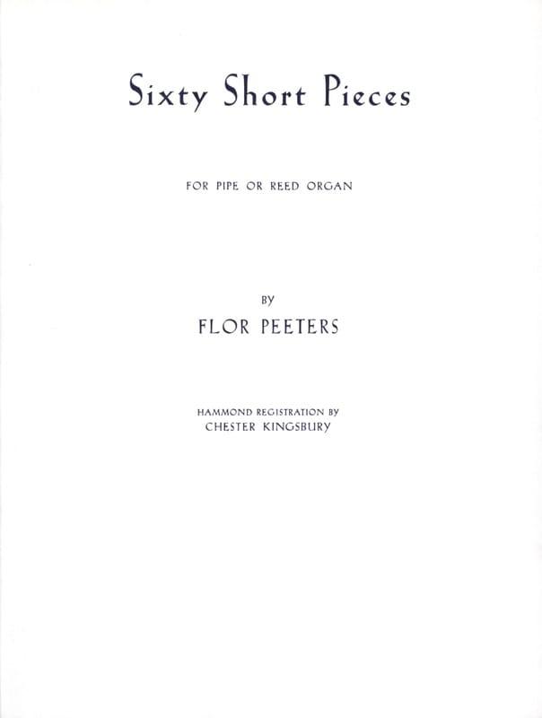 Flor Peeters - 60 Short Pieces - Partition - di-arezzo.fr