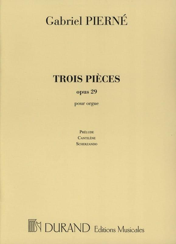 3 Pièces Opus 29. - PIERNE - Partition - Orgue - laflutedepan.com