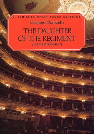 Gaetano Donizetti - Daughter of the Regiment - Partition - di-arezzo.co.uk