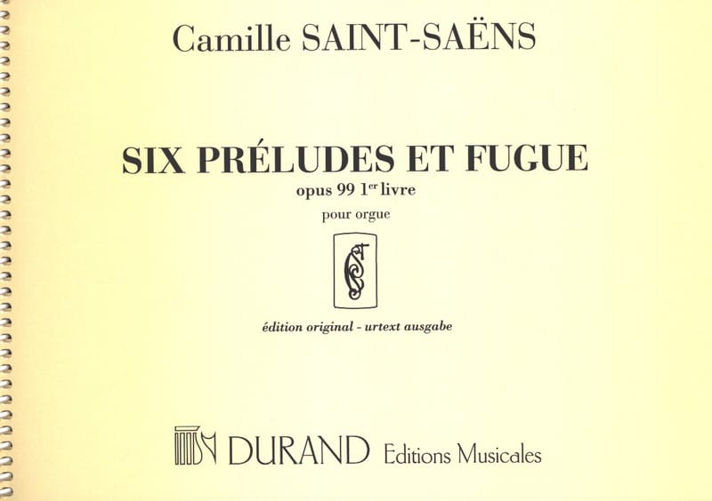 Camille Saint-Saëns - 6 Preludes and Fugues - Opus 99 - Volume 1 - Partition - di-arezzo.com